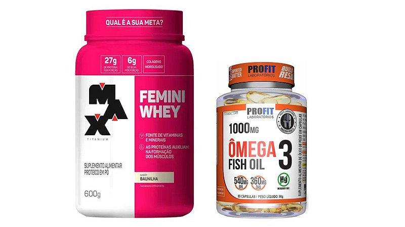 Femini Whey 600g  + Ômega 3 Fish Profit Oil 1000 mg - 90 Caps