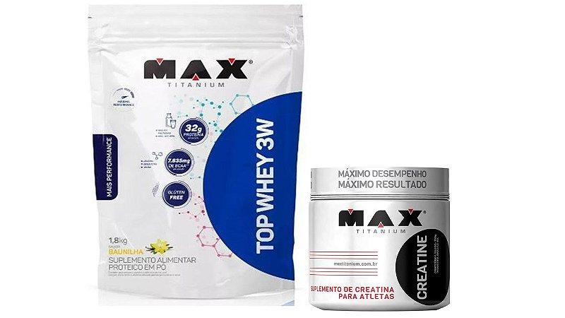Top Whey 3W mais performance 1,8kg+ Creatina 100g Max Titani