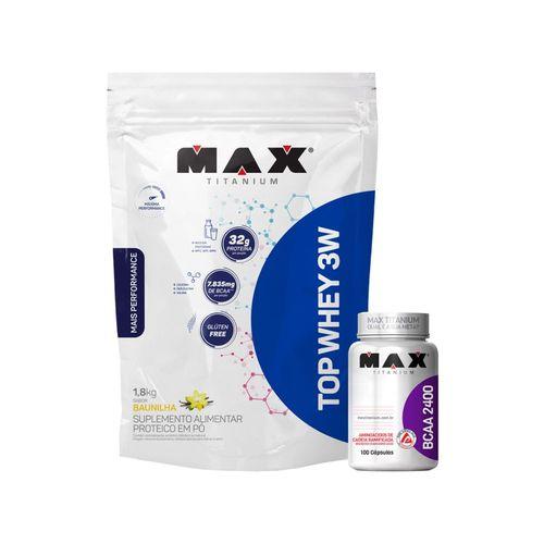 Top Whey Protein 3w Refil 1,8 Kg + Bcaa 100 caps - Max Titan