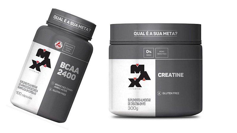 Creatina 300g + BCAA 2400 100 capsulas Max titanium