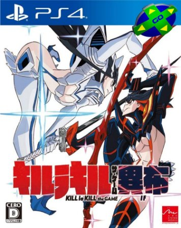 KILL LA KILL: IF - PS4