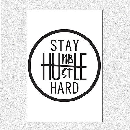 Placa Stay Humble II