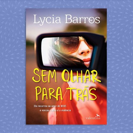 Sem Olhar para Trás - Lycia Barros