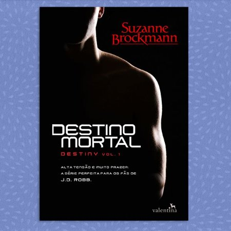 Destino Mortal - Destiny, vol. 1 | Suzanne Brockmann