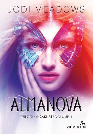 Almanova - Trilogia Incarnate, vol. 1 | Jodi Meadows