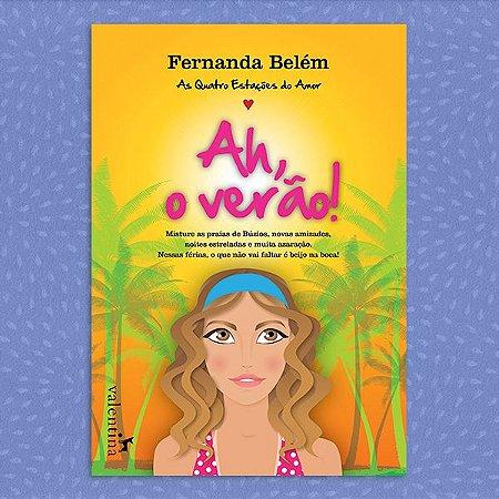 Ah, o Verão! | Fernanda Belém