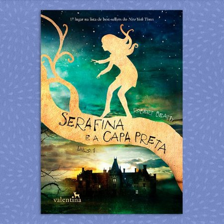 Serafina e a Capa Preta | Robert Beatty