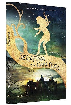Serafina e a Capa Preta