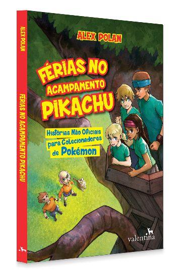 Férias no Acampamento Pikachu | Alex Polan