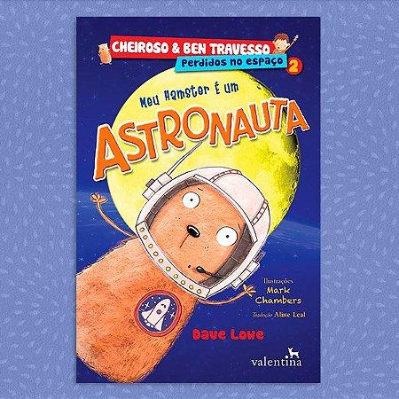Meu Hamster É um Astronauta | Dave Lowe