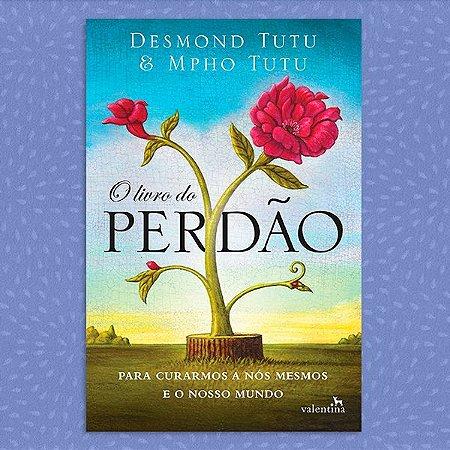 O Livro do Perdão | Desmond Tutu & Mpho Tutu