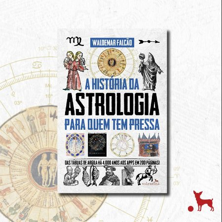 A História da Astrologia para Quem Tem Pressa | W. Falcão