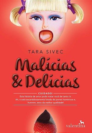 Malícias e Delícias | Tara Sivec