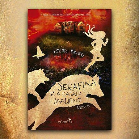 Serafina e o Cajado Maligno