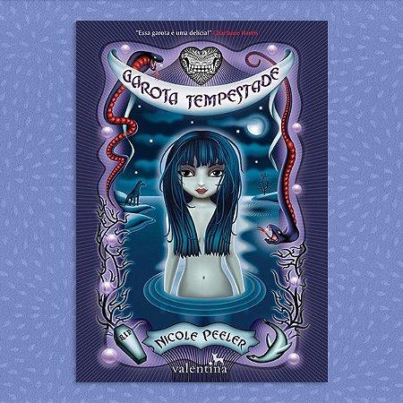 Garota Tempestade | Nicole Peeler