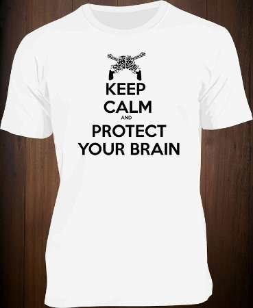 Camiseta Keep Calm and Protect Your Brain