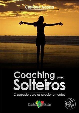 Coaching Para Solteiros 2ª edição