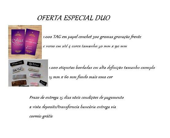 OFERTA ESPECIAL DUO (ETIQUETA BORDADA/TAGS)