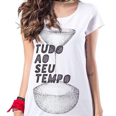 Camiseta Fem Tudo ao Seu Tempo