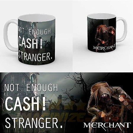 Caneca Personalizada Merchant Not Enough Cash! Stranger