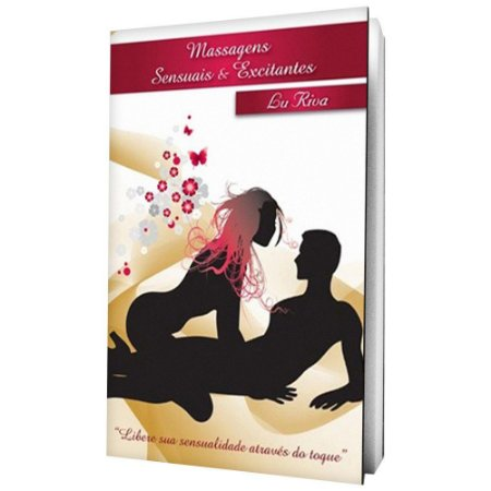 Livro Massagens Sensuais & Excitantes Lu Riva