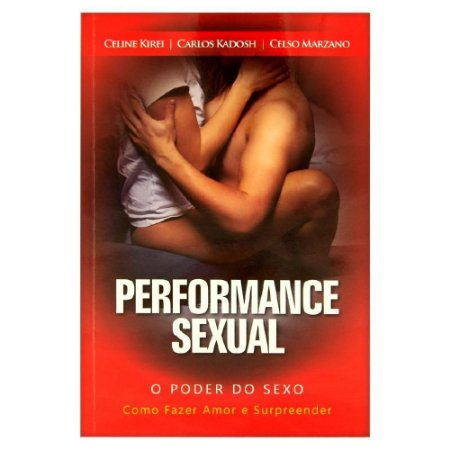 Livro Performace Sexual Celine Kirei