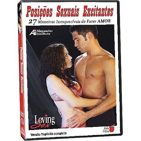 DVD - Posições Sexuais Excitantes - 27 Maneiras Inesquecíveis de Fazer Amor - Loving Sex