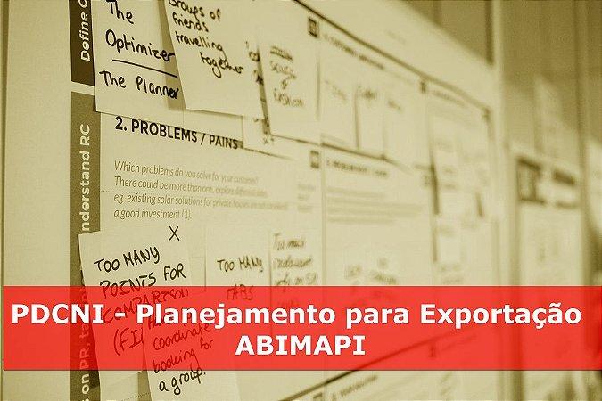 PDCNI - Planejamento para Exportação - ABIMAPI