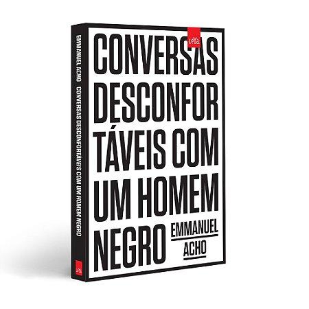 PRÉ-VENDA - Conversas desconfortáveis com um homem negro