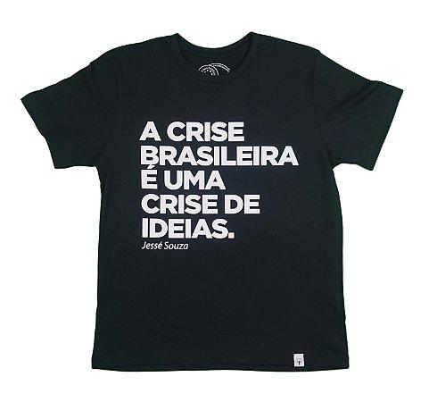 Camiseta Exclusiva A crise brasileira - Jessé Souza