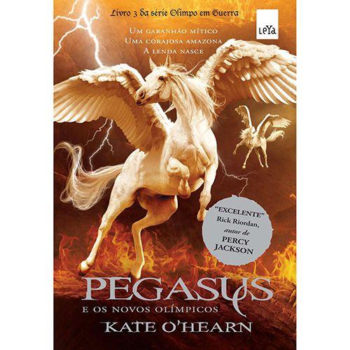 Pegasus e os Novos Olímpicos - Vol 03 - Série Olimpo em Guerra