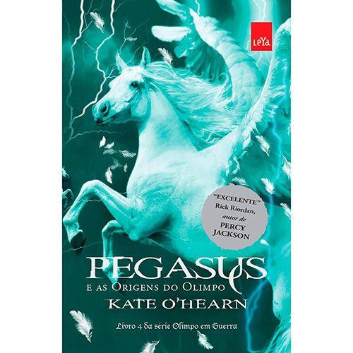 Pegasus e as Origens do Olimpo - Vol 04 - Série Olimpo em Guerra