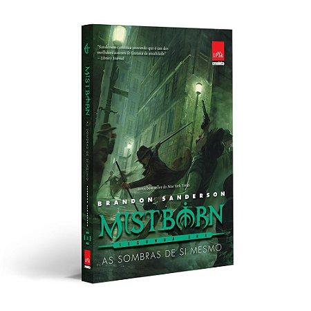 Mistborn 2ª Era - Vol 02 - As sombras de si mesmo