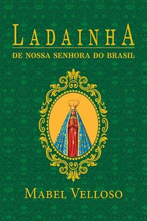 Ladainha de Nossa Senhora de Santo Amaro da Purificação e do Brasil