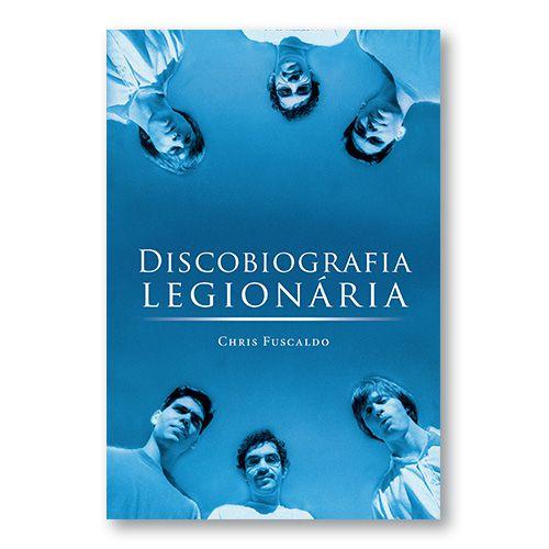 Discobiografia Legionária