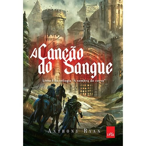 A canção do sangue - Vol 01 - Trilogia A sombra do corvo