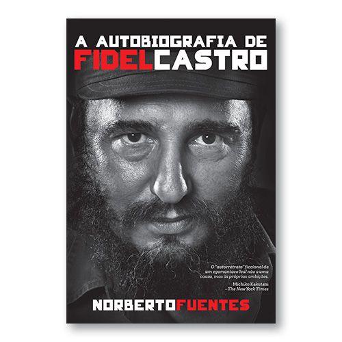 A autobiofrafia de Fidel Castro