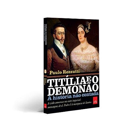 Titília e o Demonão – A história não contada