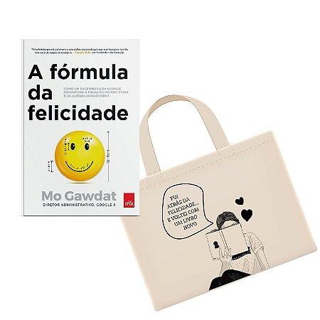 KIT - A fórmula da felicidade + Ecobag - Fui atrás da felicidade