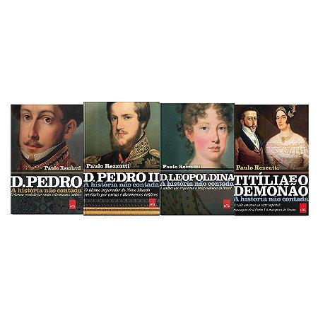 KIT livros A história não contada - D  Leopoldina + D Pedro + D Pedro II + Titília e Demonão