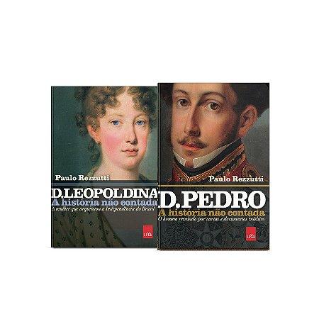 KIT livros A história não contada - D  Leopoldina + D Pedro