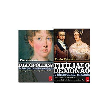 KIT livros A história não contada - D  Leopoldina + Titília e Demonão