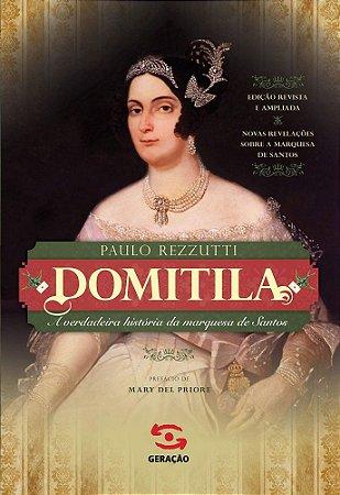 Domitila - A verdadeira história da marquesa de Santos