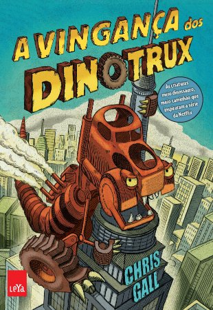 A vingança dos Dinotrux