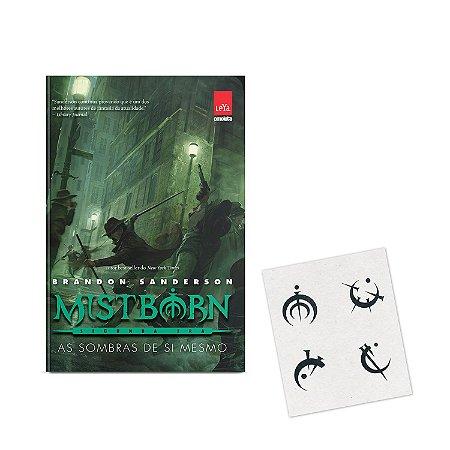 Mistborn 2ª Era - Vol 02 - As sombras de si mesmo - BRINDE CARTELA DE TATUAGENS