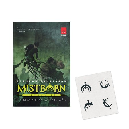 Mistborn 2ª Era - Vol 03 - Os braceletes da perdição - BRINDE CARTELA DE TATUAGENS