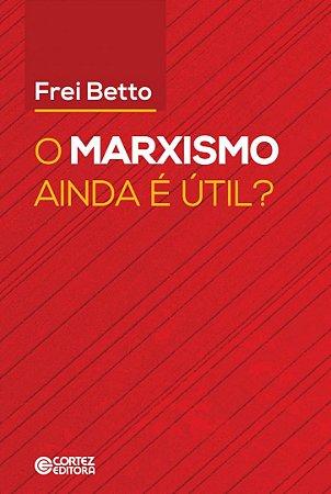 O Marxismo ainda é útil?