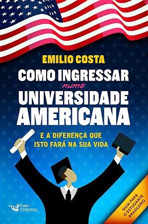 COMO INGRESSAR EM UMA UNIVERSIDADE AMERICANA