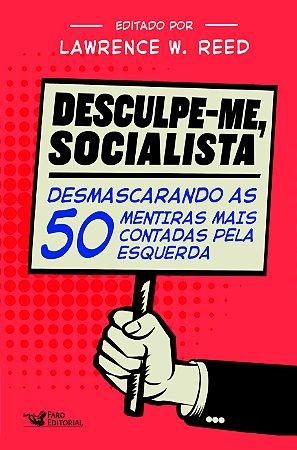 DESCULPE-ME SOCIALISTA