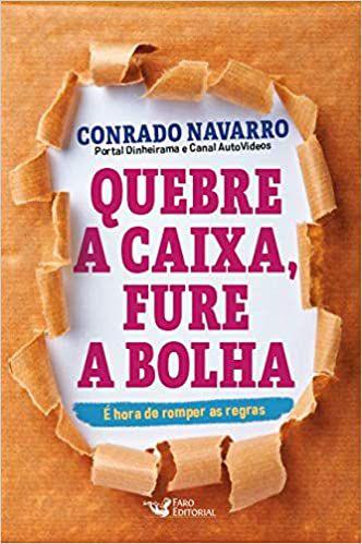QUEBRE A CAIXA FURE A BOLHA